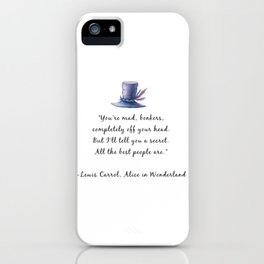 All the Best People Are iPhone Case