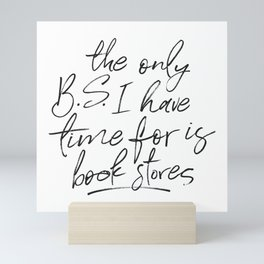 BS and Book Stores Mini Art Print