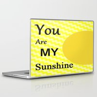 you are my sunshine Laptop & iPad Skins featuring Sunshine by Sartoris ART