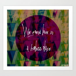 We found love Art Print