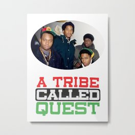A Tribe Called Quest Metal Print