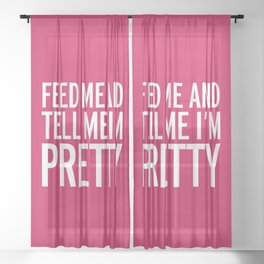 Feed Me Funny Quote Sheer Curtain