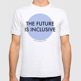 The Future Is Inclusive - Blue T-shirt