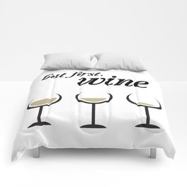 First, White Wine Comforters