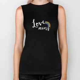 Loves wins Biker Tank