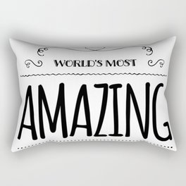 World's most amazing sister.Sister gift idea Rectangular Pillow