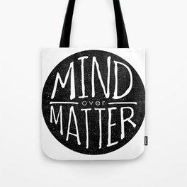 mind - matter Tote Bag