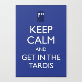 Get in the TARDIS Canvas Print