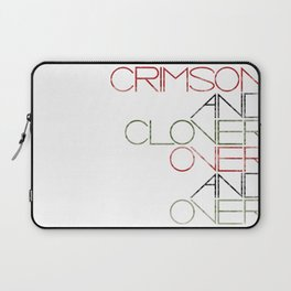 Crimson and Clover Over and Over Laptop Sleeve