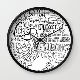 The Wicked Witch of the East Bro Hand Lettered Wall Clock