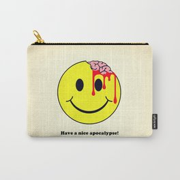 Have a nice apocalypse! Carry-All Pouch