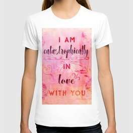 In love with you T-shirt