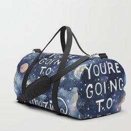 you're going to be amazing Duffle Bag