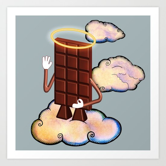 May Chocolate lord bless you! Art Print