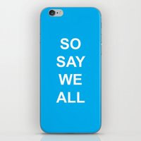 battlestar iPhone & iPod Skins featuring So Say We All by Leesh Leesh