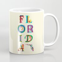 florida Mugs featuring Florida by Fimbis