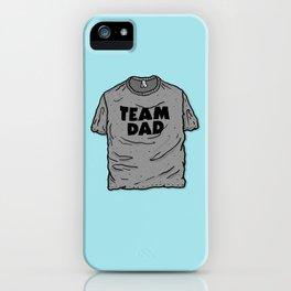 Team Dad iPhone Case
