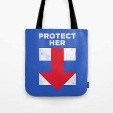 Protect Her Tote Bag