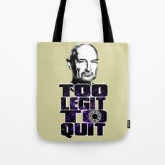 Locke is Too Legit to Quit Tote Bag