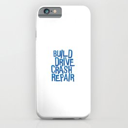 Build Drive Crash Repair - Racing RC Cars Drifting iPhone Case