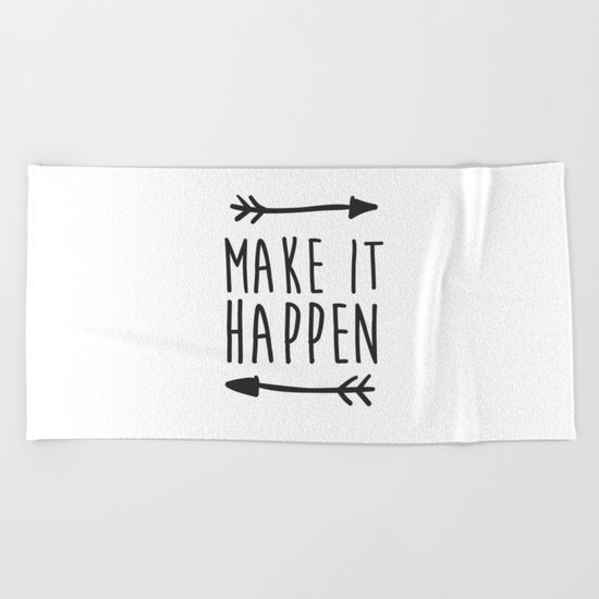 Make it happen Beach Towel