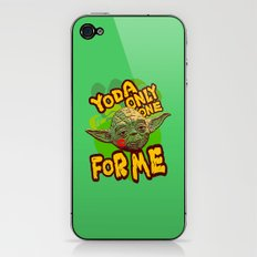 Yoda Only One For Me! iPhone & iPod Skin