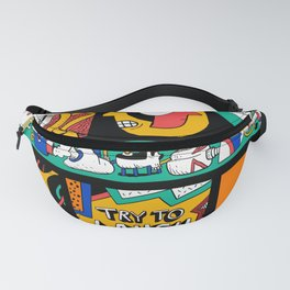 Try to laugh about it Fanny Pack