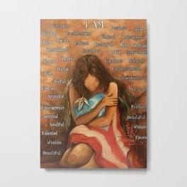 Native American Poster Puerto Rican Girl I Am Metal Print