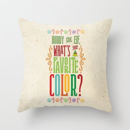 Buddy the Elf, What's Your Favorite Color? Throw Pillow