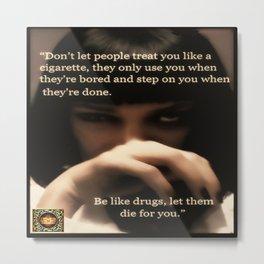Be Like Drugs  (film fan art) Metal Print