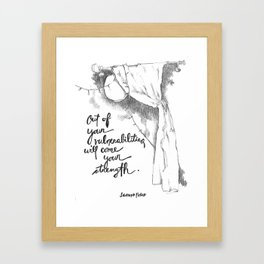 Out of Your Vulnerabilities Framed Art Print