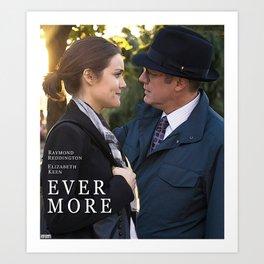 """Ever more."" Art Print"