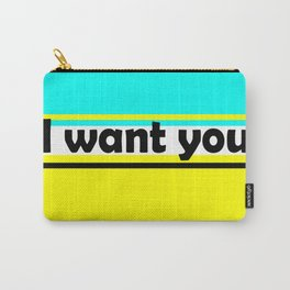 I want you , turquoise , yellow Carry-All Pouch