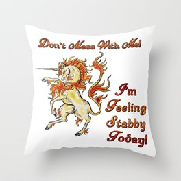 Feeling Stabby (Unicorn) Throw Pillow