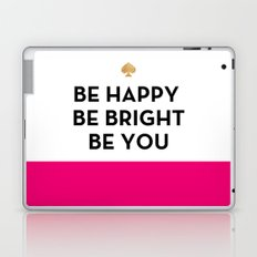 Be Happy Be Bright Be You - Kate Spade Inspired Laptop & iPad Skin
