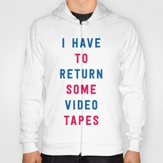 American Psycho - I have to return some video tapes Hoody