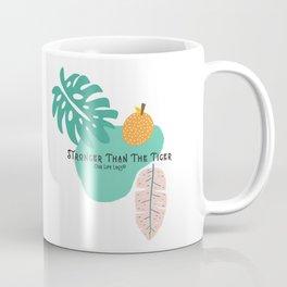 Stronger Than the Tiger Coffee Mug