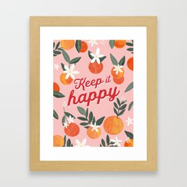 Keep it Happy with oranges Framed Art Print