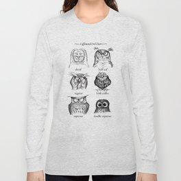 Caffeinated Owls Long Sleeve T-shirt
