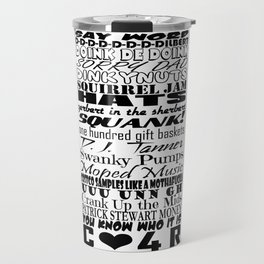 Catchphrase Verse Travel Mug