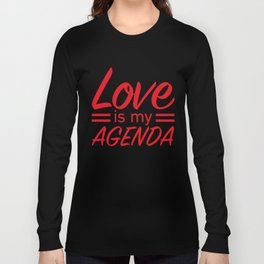 LOVE IS MY AGENDA red Long Sleeve T-shirt