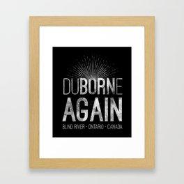 duBORNe AGAIN Framed Art Print