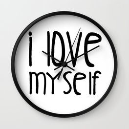 I love myself Wall Clock