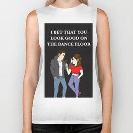 I BET THAT YOU LOOK GOOD ON THE DANCE FLOOR VALENTINE Biker Tank