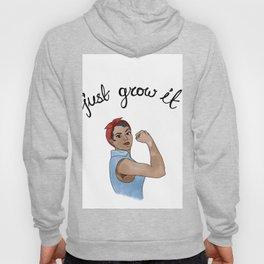 Just Grow It 1 Hoody