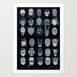 Pick Your Disguise Art Print