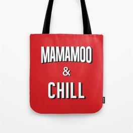 MAMAMOO & CHILL Tote Bag