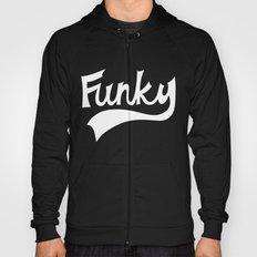 Funky Hoody