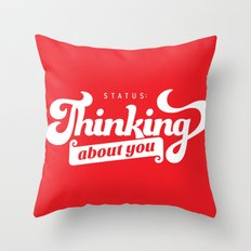 thinking about you Throw Pillow