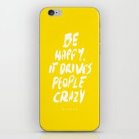 be happy iPhone & iPod Skins featuring Happy by WRDBNR